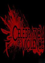 暴力狂欢(In Celebration of Violence)破解版v1.2.1