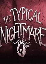典型的噩梦情节(Typical Nightmare)PC硬盘版