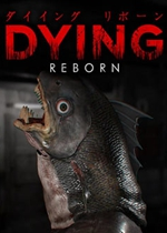 临终:重生试炼(DYING: Reborn)PC硬盘版