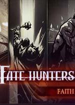 命运猎人(Fate Hunters)PC测试版