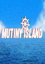 兵变之岛(Mutiny Island)PC中文版