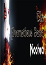 普罗米修斯的秘密宝珠(The Prometheus Secret Noohra)中文版
