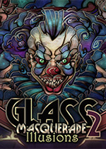 玻璃舞会2:幻觉(Glass Masquerade 2: Illusions)中文版
