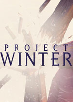 冬日计划(Project Winter)PC中文破解版