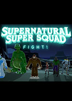 超自然战斗小队(Supernatural Super Squad Fight!)PC版