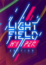 光场超级版(Lightfield HYPER Edition)PC中文版