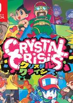 水晶危机(Crystal Crisis)Pc破解版
