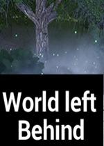 被抛下的世界(World left Behind)PC破解版
