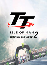 曼岛TT赛事:边缘竞速2(TT Isle of Man Ride on the Edge 2)中文破解版